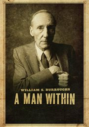 William S. Burroughs : a Man Within cover image