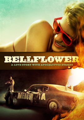 Bellflower / Evan Glodell