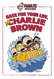 Race for your life, Charlie Brown cover image