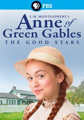 Cover image for L.M. Montgomery's Anne of Green Gables: The Good Stars
