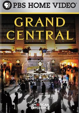 American Experience: Grand Central /