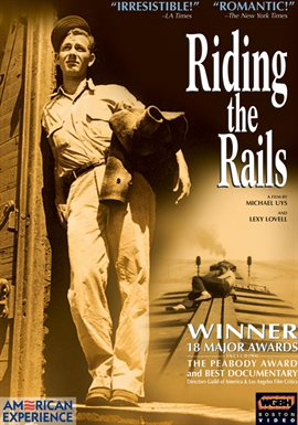 American Experience: Riding the Rails /
