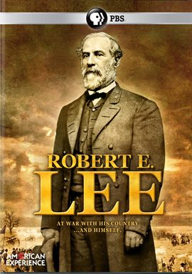 American Experience: Robert E. Lee /