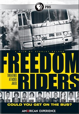 American Experience: Freedom Riders /