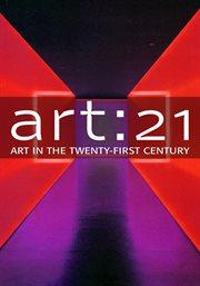Art 21 Season three art in the 21st century cover image