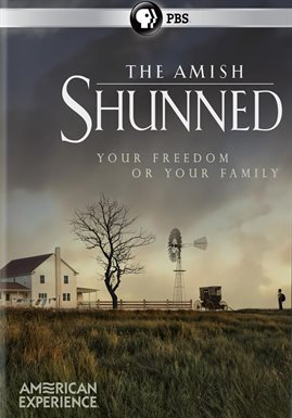 American Experience: The Amish - Shunned /