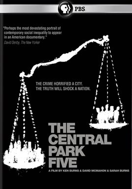 The Central Park Five / Ken Burns