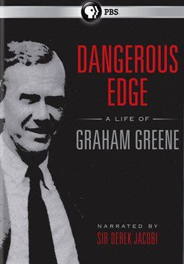 Dangerous Edge: A Life Of Graham Greene / Bill Nighy