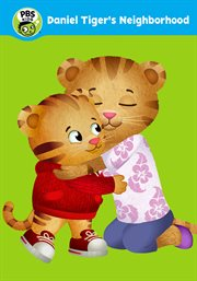 Daniel Tiger's Neighborhood : Life's little lessons. (DVD). Season 4 cover image