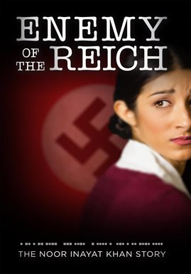 Cover image for Enemy of the Reich: The Noor Inayat Khan Story
