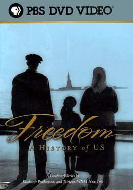 Freedom: A History of US /