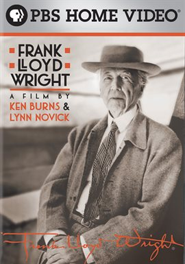 Frank Lloyd Wright: A Film by Ken Burns & Lynn Novick / Edward Herrmann