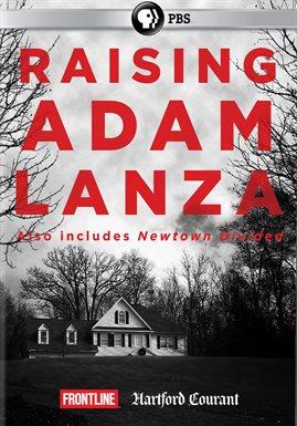 Raising Adam Lanza /