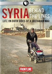 Syria Behind the Lines