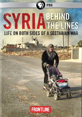 Syria: Behind The Lines /