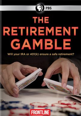 The Retirement Gamble /