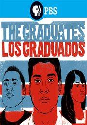 The Graduates/los Graduados