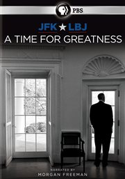 JFK & LBJ: a time for greatness cover image