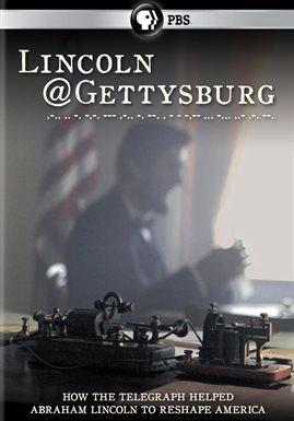 Lincoln@Gettysburg /