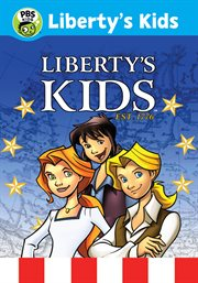 Liberty's kids : the complete series cover image