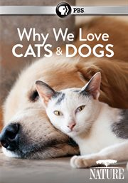 Why we love cats and dogs cover image