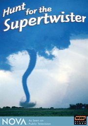 Hunt for the supertwister cover image