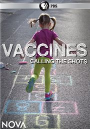 Vaccines : calling the shots cover image
