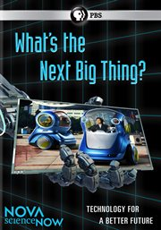 What's the Next Big Thing?