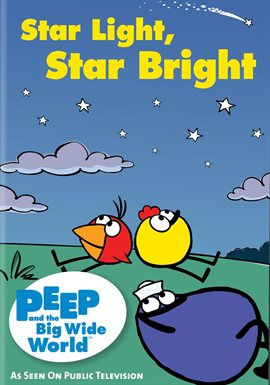 Peep and the Big Wide World: Star Light, Star Bright Holiday /