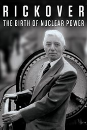 Rickover: the birth of nuclear power cover image