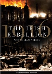 1916, the Irish Rebellion