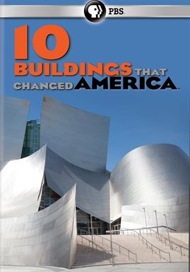 10 Buildings That Changed America