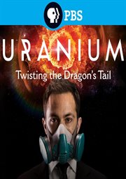 Uranium: twisting the dragon's tail cover image