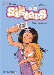 Sisters Vol. 4: Selfie Awareness, The: William Maury & Cazenove. Volume 4 cover image