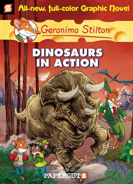 Cover image for Geronimo Stilton Vol. 7: Dinosaurs in Action