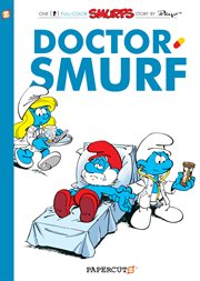 The Smurfs : Doctor Smurf. Volume 20 cover image