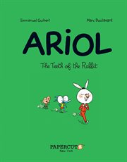Ariol : the teeth of the rabbit. Volume 9: THE TEETH OF THE RABBIT cover image
