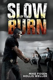 Slow burn : a Zombie novel, part one cover image