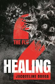 The flu 2 : healing cover image