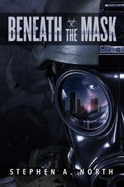 Beneath the mask cover image