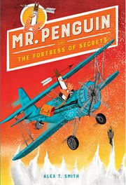 Mr. penguin and the fortress of secrets cover image