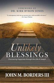 Unlikely Blessings