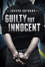 Guilty but innocent cover image