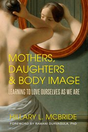 Mothers, Daughters, and Body Image