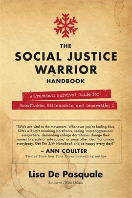 Social Justice Warrior's Handbook
