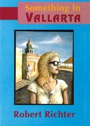 Something in Vallarta