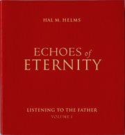 Echoes of eternity, vol. i cover image