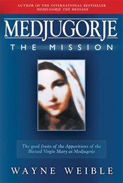 Medjugorje the mission cover image