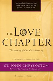 Love Chapter the Meaning of First Corinthians 13 cover image