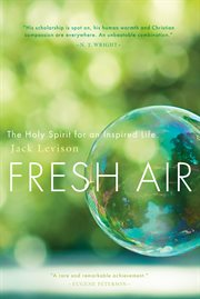 Fresh Air the Holy Spirit for an Inspired Life cover image